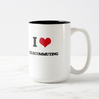 I love Telecommuting Two-Tone Coffee Mug