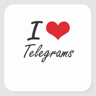 I love Telegrams Square Sticker