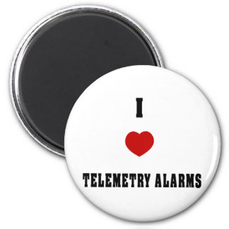 I Love Telemetry Alarms 2 Inch Round Magnet