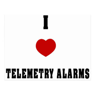 I Love Telemetry Alarms Postcard