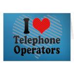I Love Telephone Operators Card