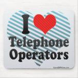 I Love Telephone Operators Mouse Pad