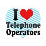 I Love Telephone Operators Postcard
