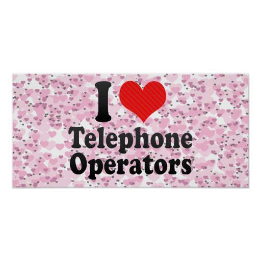 I Love Telephone Operators Print