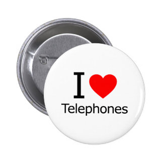 I Love Telephones Pinback Buttons