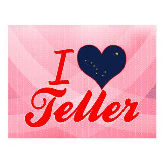 I Love Teller, Alaska Post Cards