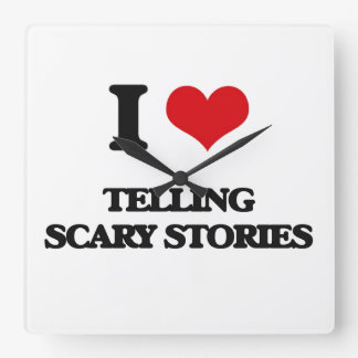 I love Telling Scary Stories Square Wallclock
