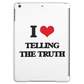 I love Telling The Truth iPad Air Case