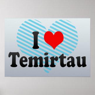 I Love Temirtau, Kazakhstan Poster