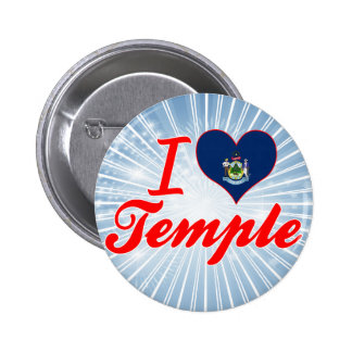 I Love Temple, Maine Pins
