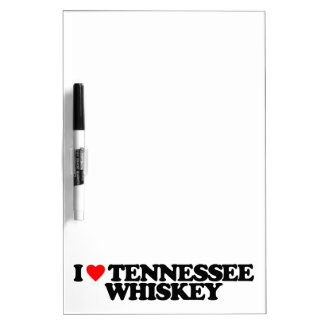 I LOVE TENNESSEE WHISKEY DRY ERASE BOARD