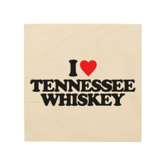 I LOVE TENNESSEE WHISKEY WOOD CANVAS