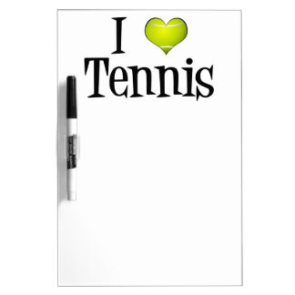 I Love Tennis Dry Erase Whiteboards