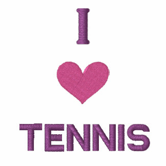"""""""I LOVE TENNIS"""" SHIRT - Customized EMBROIDERY Embroidered Hoodies"""