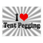 I love Tent Pegging Postcard
