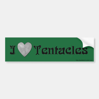 I LOVE TENTACLES Bumper Sticker