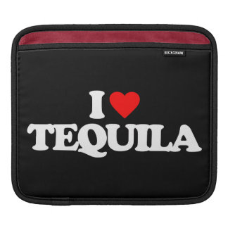I LOVE TEQUILA SLEEVE FOR iPads
