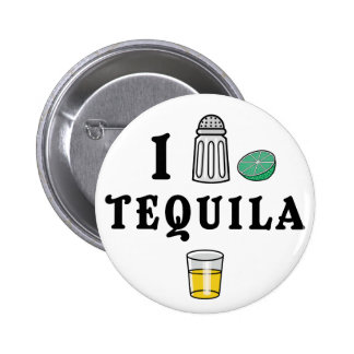 I Love Tequila Pinback Button
