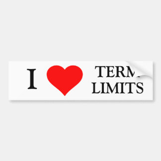I LOVE TERM LIMITS BUMPER STICKER