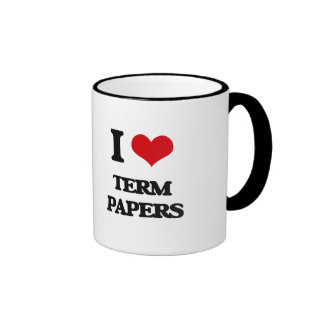 I love Term Papers Ringer Coffee Mug
