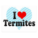 I Love Termites Postcard