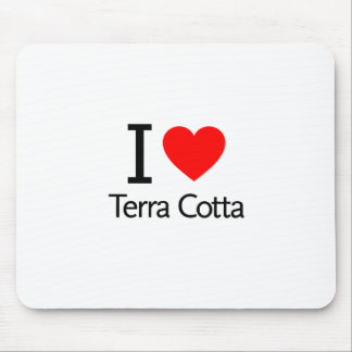 I Love Terra Cotta Mousepads