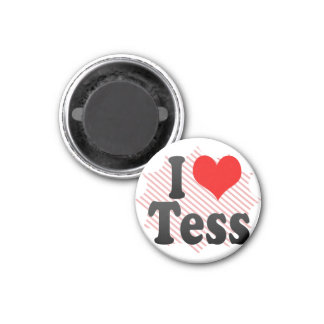 I love Tess 1 Inch Round Magnet