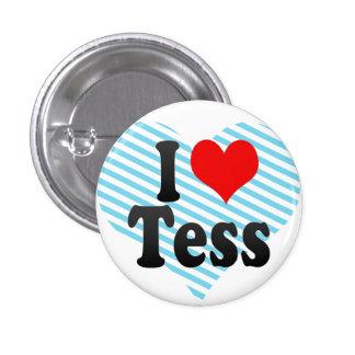 I love Tess Pins