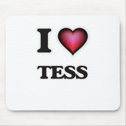 I Love Tess Mouse Pad