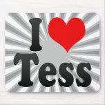 I love Tess Mouse Pad