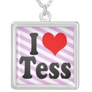I love Tess Pendants