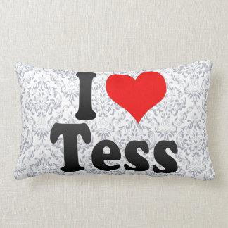 I love Tess Pillows