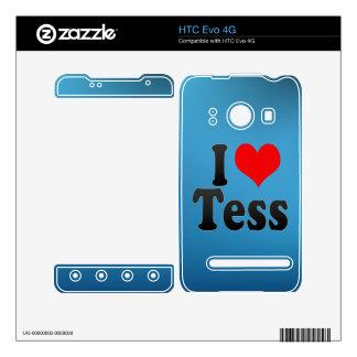 I love Tess HTC Evo 4G Skins