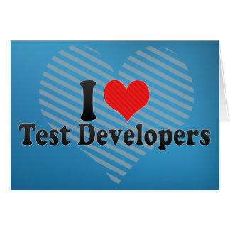 I Love Test Developers Greeting Cards