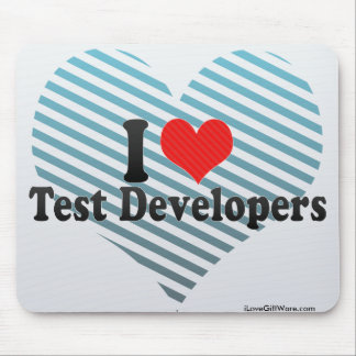 I Love Test Developers Mousepads