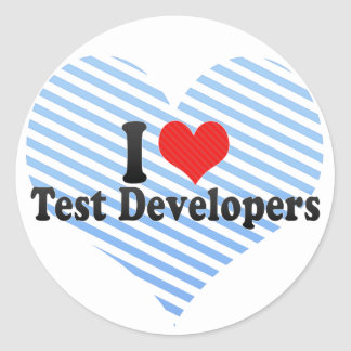 I Love Test Developers Round Sticker
