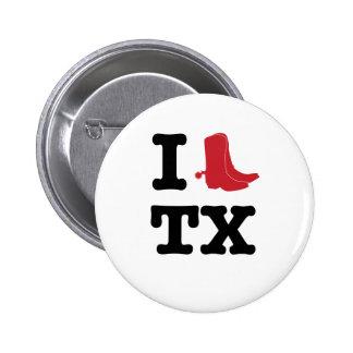I love Texas Pinback Button