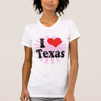 I Love  Texas Shirts