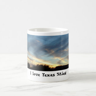 I love Texas Skies! on your coffee mug! Coffee Mug