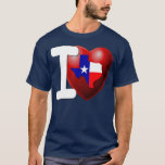 I Love Texas - The Lone Star State T-Shirt