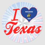 I Love Texas, Wisconsin Round Stickers