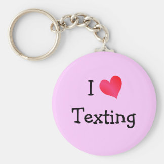 I Love Texting Basic Round Button Keychain