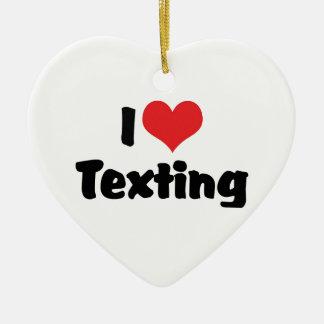 I Love Texting Ornament