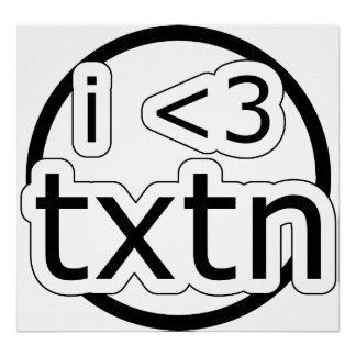 I Love Texting Poster
