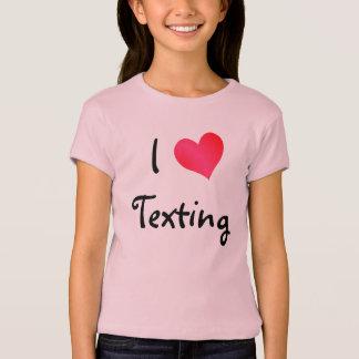 I Love Texting T-Shirt