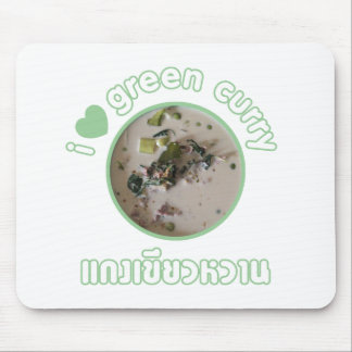I Love Thai Green Curry ... Thailand Street Food Mouse Pad