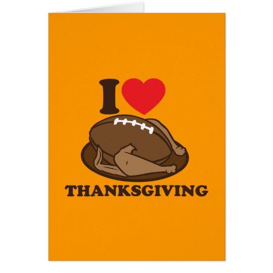 I love Thanksgiving Card