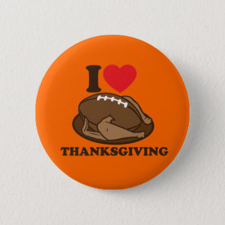 I love Thanksgiving Pinback Button