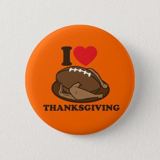 I love Thanksgiving Pinback Button