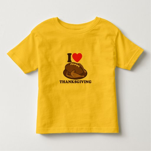 I love Thanksgiving Toddler T-shirt